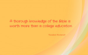 thorough knowledge of the Bible... quote wallpaper