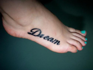 dream dream quote tattoos dream tattoos tattoos tattoo designs tattoo ...