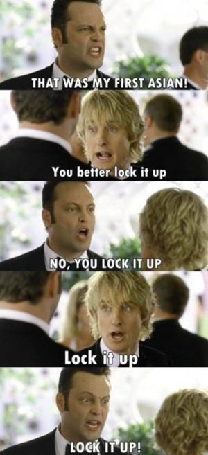 Wedding Crashers, I laugh every time I watch ~R