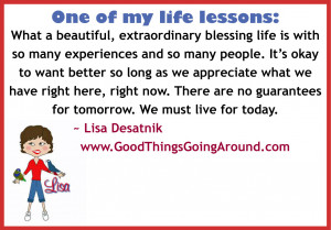 Life Lesson…Appreciating Today