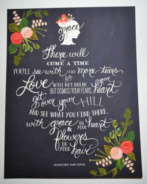 About Love and Grace-Mumford & Sons Quote- 11 x 14
