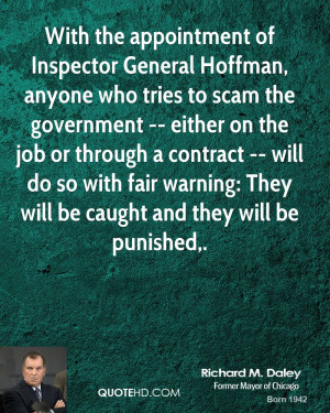 With the appointment of Inspector General Hoffman, anyone who tries to ...
