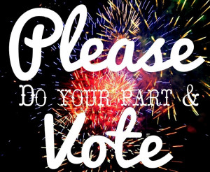 Please do your part & vote tomorrow!