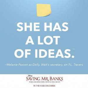 Saving Mr Banks Production Dolly (saving mr. banks) quote