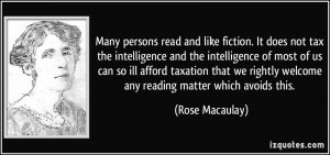like fiction it does not tax the intelligence and the intelligence
