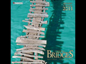 Crossing Bridges 2011 Wall Calendar