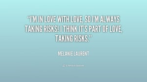 File Name : quote-Melanie-Laurent-im-in-love-with-love-so-im-194281 ...