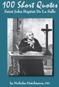 100 Short Quotes by Saint John Baptist De La Salle
