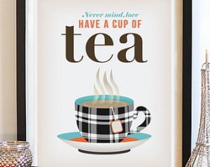 Kitchen Tea Art Print. Feel Good Saying. Typography Poster. Love Quote ...