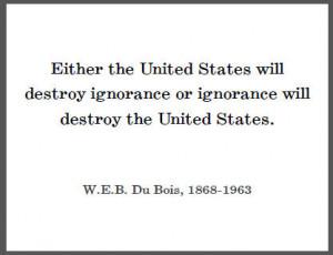 DuBois Quote on Ignorance