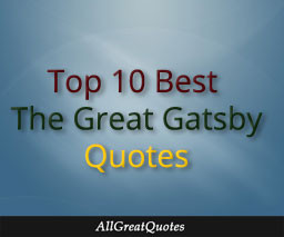 The Great Gatsby Quotes from the novel by F. Scott Fitzgerald