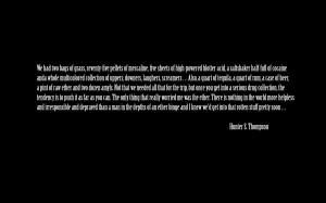 text quotes fear and loathing in las vegas hunter s thompson 1920x1200 ...