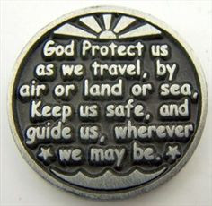 Dear GOD, please protect my loving, beloved boyfriend as he travels ...