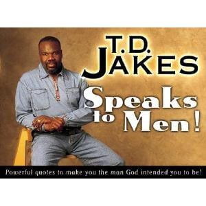 td jakes quotes for men i5 Fashion Quotes For Men