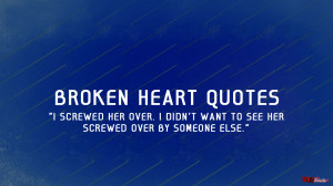 Love Broken Heart Quotes