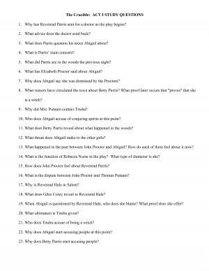 The Crucible ACT I STUDY QUESTIONS 1. Why has Reverend Parris by ...