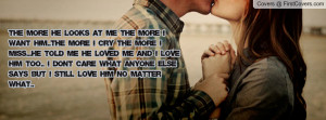 ... he told me he loved me and i love him too.. i don't care what anyone