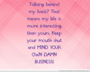 own business quotes mind your own business quotes quotes about tumblr ...
