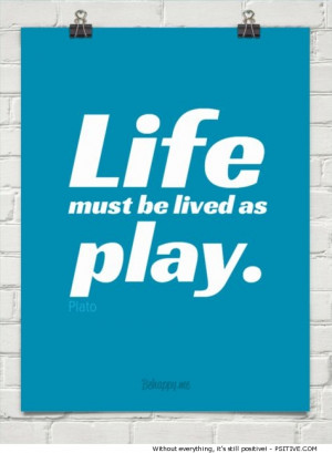 plato quotes on play life must be lived as play