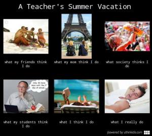 teacher on summer vacation...: Classroom, Teacher Summer Vacations ...