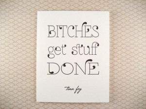 Letterpress Tina Fey Quote Greeting Card Bitches by shopinviting, $4 ...