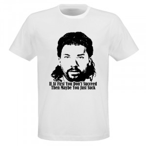 If At first You don't Succeed Kenny Powers Quote T Shirt