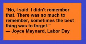 Labor Day Quotes Joyce Maynard
