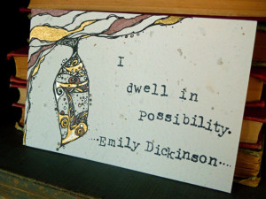 Original Illustration, Emily Dickinson Quote - Dwell in Possibility ...