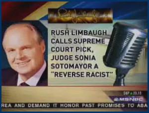 Media: Evil Limbaugh Calls Obama and Sotomayor