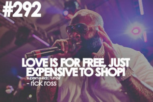 Rick ross, quotes, sayings, love, free