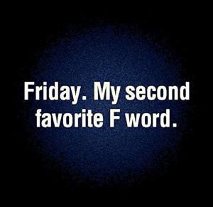 quotes #tgif #friday #yesweekend