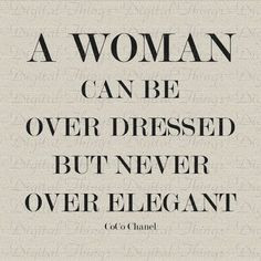 Quotes About Classy Women | cocochanel #quotes More