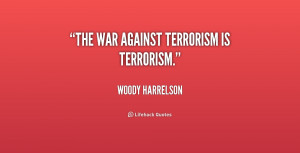 a report on the war against drugs and terrorism The war on terror, also known as the global war on terrorism,  the notion of a war against terrorism has proven highly contentious,  (as in war on drugs).