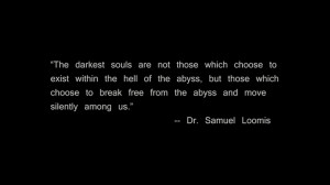 ... , Abyss, Darkest Soul, Moving Silent, Dark Side, Quoteable Quotes