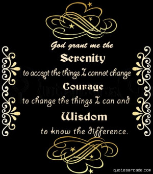 God Grant me the Serenity – Angel Quote