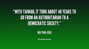 quote-Ma-Ying-jeou-with-taiwan-it-took-about-40-years-141835_1.png