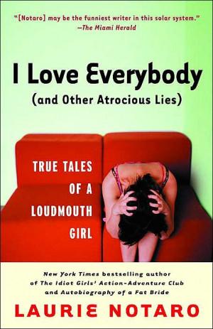 ... laurie notaro laurienotaro loudmouth girls atroci lying reading lists