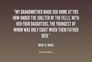 My grandmother made her home at Fox How under the shelter of the fells ...