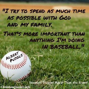 Albert Pujols Quote – God and Family
