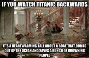 Titanic backwards