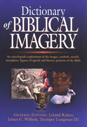 ... of Biblical Imagery, bible, bible study, gospel, bible verses