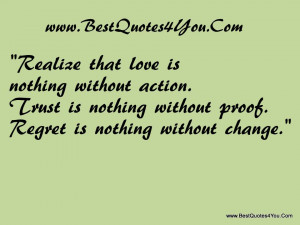 http://quotespictures.com/realize-that-love-is-nothing-without-action/