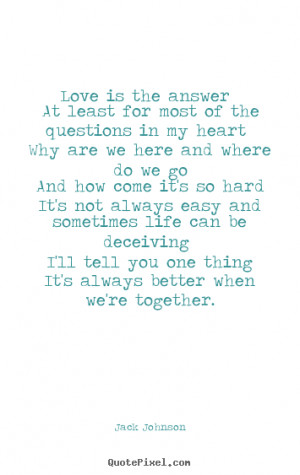 Jack Johnson Love Quotes