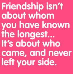 Friendship Quote More