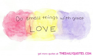 do-small-things-great-lofe-life-life-quotes-sayings-pictures.jpg