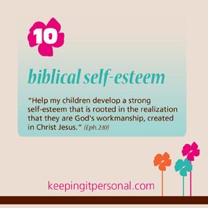 talking about self-esteem, we are talking about biblical self-esteem ...
