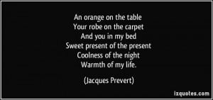 More Jacques Prevert Quotes
