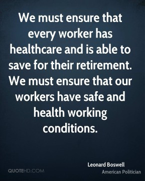 leonard-boswell-leonard-boswell-we-must-ensure-that-every-worker-has ...