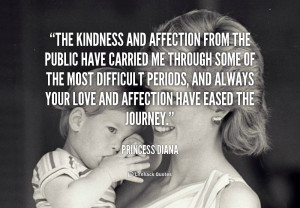 quote-Princess-Diana-the-kindness-and-affection-from-the-public-144322 ...