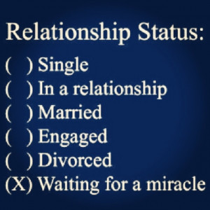 love it relationship status waiting on a miracle